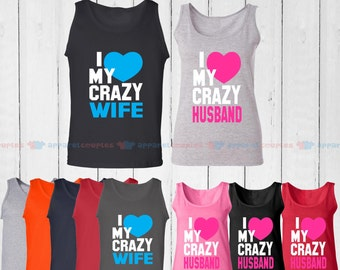 I Love My Crazy Wife & I Love My Crazy Husband - Matching Couple Tank Top - His and Her Tank Tops - Love Tank Tops