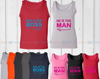 She is the Boss & He is the Man  - Matching Couple Tank Top - His and Her Tank Tops - Love Tank Tops