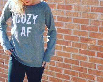 COZY AF Sweatshirt