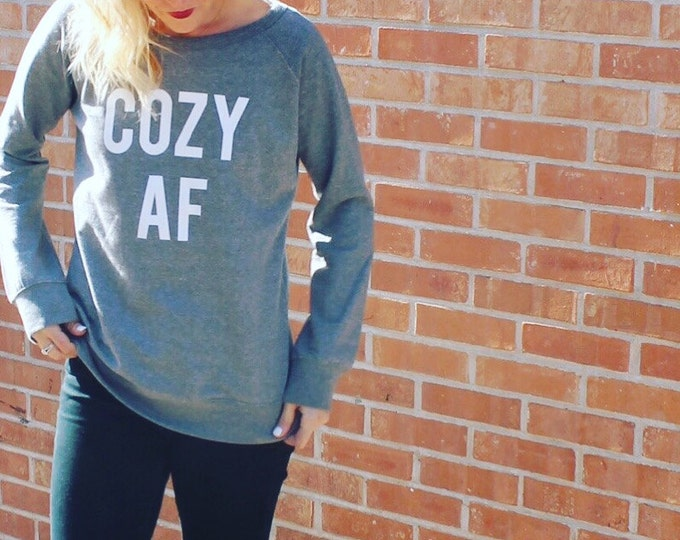 Featured listing image: COZY AF Sweatshirt