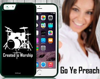 Created to Worship Drums, Bible Verse Scripture iPhone case 4/4s 5/5s 5c 6 & Samsung Galaxy case s3 s4 s5 s6 Faith iPhone Cover
