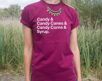 Candy Canes Corns and Syrup T-shirt Top Funny Elf Christmas Slogan Gift Buddy The