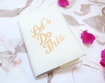 travel journal, refillable journal, journal, leather notebook, Let's do this notebook, leather journal cover,
