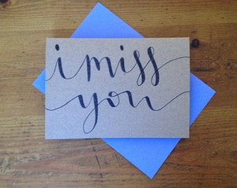 Hand lettered I miss you card