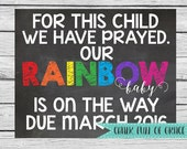 Rainbow Baby Pregnancy Announcement Chalkboard Sign - DIGITAL FILE