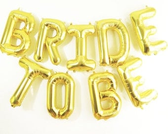 BRIDE TO BE balloons - gold mylar foil letter balloon banner kit