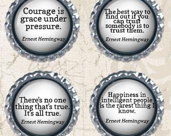 Ernest Hemingway Quotes on Life -  Bottle cap Magnets - Set of 4