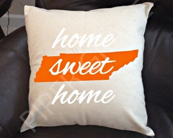 Tennessee Home Sweet Home Pillow Cover, Tennessee Pillow, Home Sweet Home Pillow, Home Pillow Cover