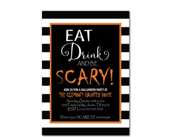 Halloween Party Invitation - Costume Party - Eat Drink & be Scary Black White Stripes - Halloween Costume Invitation - Printable Invite
