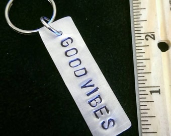 Handmade gifts GOOD VIBES hand stamped aluminum keychain