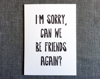 Friendship Sorry Card // Fun Apology // I'm Sorry, Can we be Friends again // Single Card + Envelope // GC0124