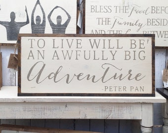1'X2' To Live Will Be An Awfully Big Adventure