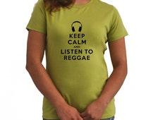 Keep Calm and Listen To Reggae Women T-Shirt