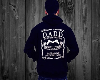 D.A.D.D (Dads Against Daughters Dating) Black Hoodie