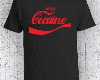 Enjoy Cocaine t shirt, Funny T-shirts, Graphic Tees, Humor tshirts