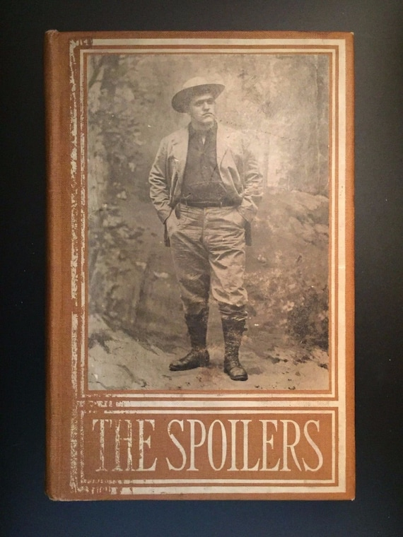 The Spoilers, by Rex Beac...