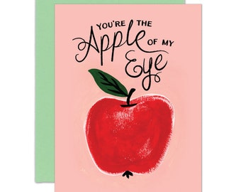 You're the Apple of My Eye Card - Love Greeting Card