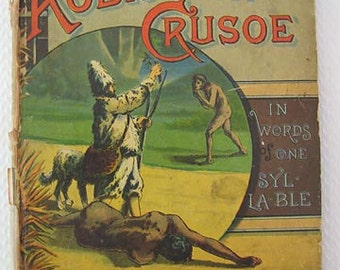 Children's Book 'Robinson Crusoe, One Syllable Words', 1882, Illustrated, Godolphin, DeFoe