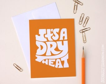 """Arizona greeting card """"It's a dry heat"""" Typography A2 greeting card"""