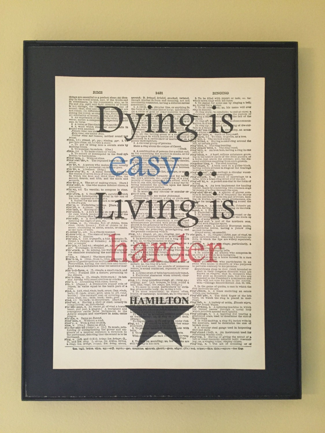 Dying Is Easy Living Is Harder Hamilton Musical