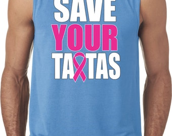 Men's Breast Cancer Awareness Shirt Save Your Tatas Sleeveless Tee T-Shirt 19975E2-42700