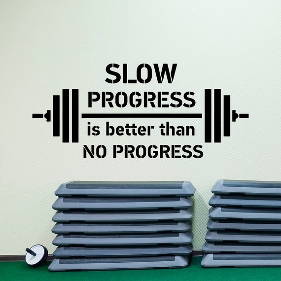 sports quotes wall decals slow progress is better than no