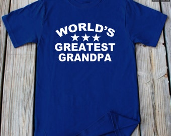 World's Greatest Grandpa shirt Father's Day Gift T-Shirt For Grandpa Gift for Men Grandpa shirt Anniversary gift for Him Grandpa T-shirt