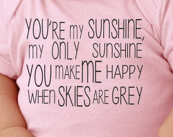 You're my sunshine. Baby onesie.Infant bodysuit.
