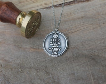Keep calm and carry on wax seal pendant