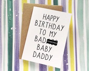 Funny Baby Daddy Card - Husband Birthday Card - Happy BIRTHDAY To My Bada** Baby Daddy - Birthday card for Husband Boyfriend Father of Child