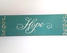 Teal Hope Sign, Teal wall art, Teal bedroom decor, Teal Sign, Gifts of hope, Girls teal bedroom decor, Wedding gift, Hope