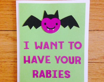 "Halloween Card ""I Want To Have Your Rabies"" - Love Card, Halloween Card, Pun Card, Cute Greeting Card"