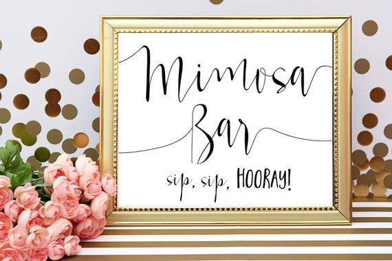 Obsessed image regarding free printable mimosa bar sign