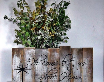 Gift, Oh come let us adore Him, hand painted sign, christmas signs, wood christmas sign, christmas decor, christmas decorations