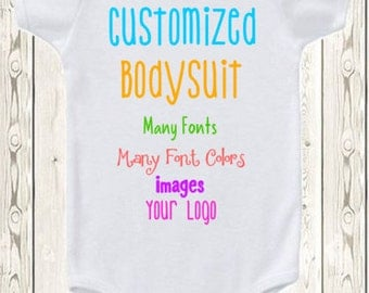 Custom Onesie ® Brand Bodysuit Or Shirt Many Fonts / Colors Design Custom Onesies ® Personalized Baby Clothes / Custom Shirt / Your Logo