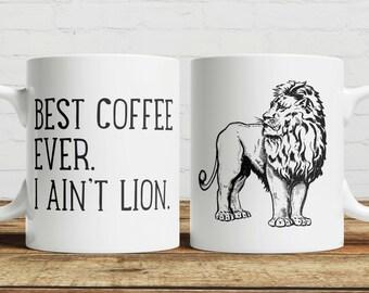 I Ain't Lion Coffee/ Tea Mug
