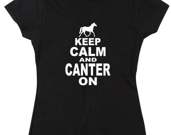 Keep Calm And Canter On Funny Ladies T Shirt Horse Riding Accessories Horses