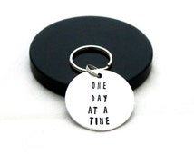 Sobriety keychain, one day at a time, addiction recovery, inspirational keychain, personalised keyring, sobriety date, hand stamped gift