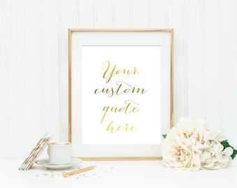 CUSTOM PRINTABLE Gold Print Wedding Sign Caligraphy Personalized Print Custom Quote Custom Wall Art Modern Wall Art Wedding Print