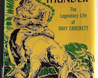 Yankee Thunder The Legendary Life Of Davy Crockett By Irwin Shapiro