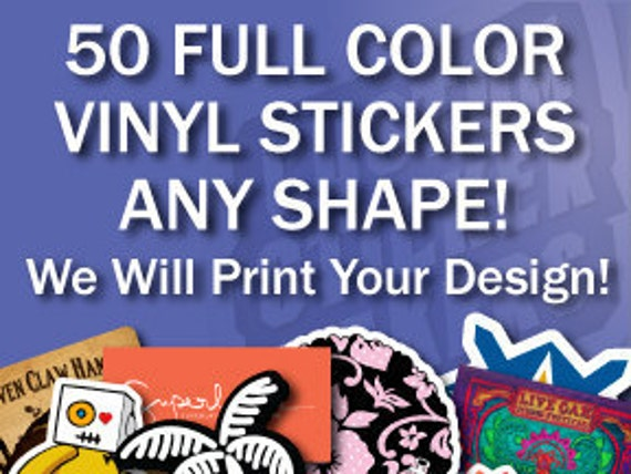 50 Full Color Custom Vinyl Stickers Any Shape From