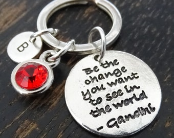Be the change you want to see in the World Keychain, Custom Keychain, Custom Key Ring, Mahatma Gandhi, Change Yourself, Inspirational Quote
