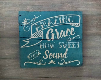 Amazing Grace Sign Amazing Grace Wooden Sign Christian Wall Decor Christian Wall Hangings