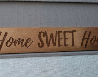 "Cedar Wood Sign ""Home Sweet Home"""