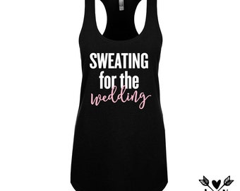 Engagement gift, fit bride, Gift for the bride, bride to be, sweating for the wedding shirts, bridal shower, bridesmaid shirts, affordable
