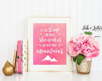 Girl's Nursery Decor - Hot Pink Nursery Decor - Let Her Sleep Print - Move Mountains - Watercolor Print - Instant Download - 8x10 -