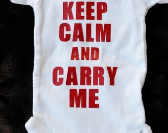 Keep Calm and Carry Me- keep calm baby- keep calm- baby shower- witty baby gift- funny baby gift