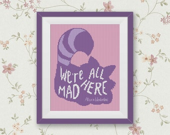 BOGO FREE! Cheshire Cat Cross Stitch Pattern, Alice in Wonderland Cross Stitch, Quote Embroidery Needlework PDF Instant Download #015-3-2