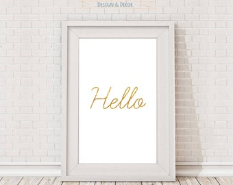Hello, Golden, Printable, Wall art, Wall decor, Home decor, Digital Art, Gold