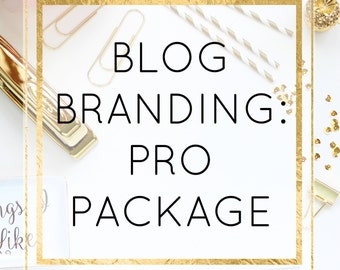 Custom Blog Branding - Pro Package - Perfect For Bloggers - Perfect For Small Business Owners - Blogger Platform - Marketing Help - Design